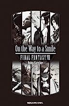 表紙: 小説 ファイナルファンタジーVII On the Way to a Smile | 野島一成