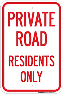 Private Road Residents Only Sign - 12