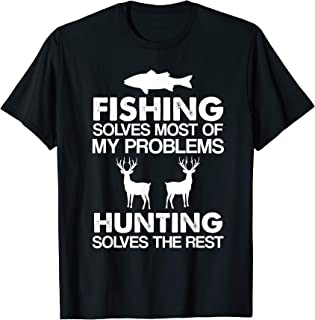 Fishing & Hunting Gifts for Hunters Who Love To Hunt T-Shirt