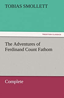 The Adventures of Ferdinand Count Fathom - Complete