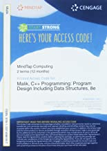 MindTap Computing, 2 terms (12 months) Printed Access Card for Malik's C++ Programming: Program Design Including Data Structures, 8th