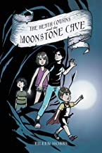 The Heath Cousins and the Moonstone Cave