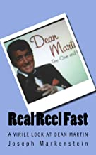 Real Reel Fast: A Virile Look At Dean Martin