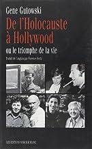 De l'Holocauste à Hollywood