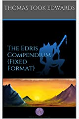 The Edris Compendium (Fixed Format) (The Jinimaru Project) Kindle Edition