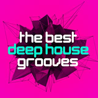 The Best Deep House Grooves