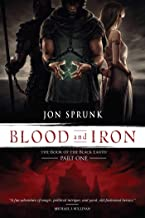 Blood and Iron (1) (The Book of the Black Earth)