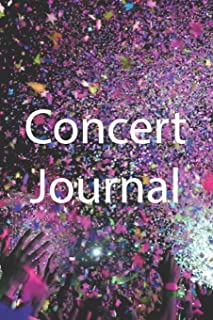 Concert Journal: A journal to save your ticket stub and memories, 6
