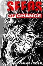 Seeds of Change: Issue 2
