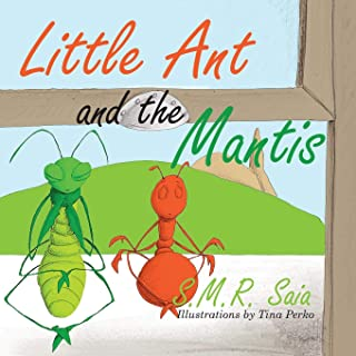 Little Ant and the Mantis: Count Your Blessings