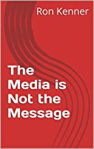 The Media is Not the Message (The Ghost Society)