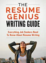 The Resume Genius Writing Guide: The Only Resume Writing Book You'll Ever Need best CV and Resume Books
