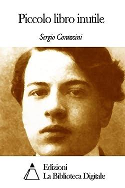 Piccolo libro inutile (Italian Edition)