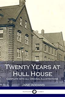 jane addams 20 years at hull house