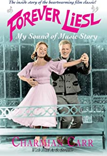 Forever Liesl: My Sound of Music Story