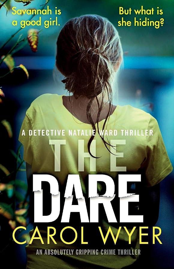 区ステッチ組立The Dare: An absolutely gripping crime thriller (Detective Natalie Ward)
