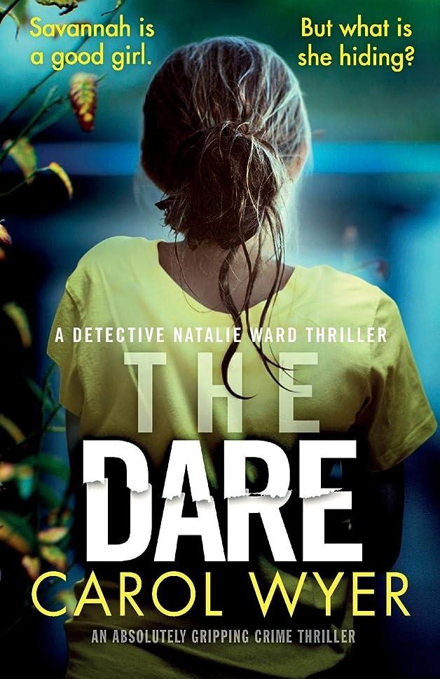 成り立つインディカブレーキThe Dare: An absolutely gripping crime thriller (Detective Natalie Ward)
