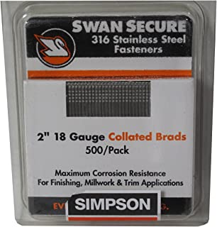 Simpson Swan Secure T18N200FNB 18-Gauge 316 Stainless Steel 2-Inch Brad Nails, 500 Per Box