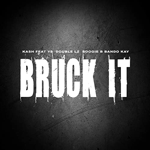Amazon.com: Bruck It (feat. YS, Double Lz, Boogie B & Bando ...