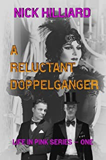 A Reluctant Doppelganger (Life in Pink Book 1)