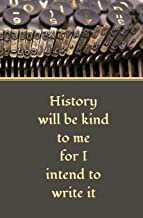 Best churchill history will be kind to me Reviews