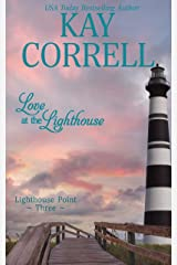 Love at the Lighthouse (Lighthouse Point Book 3) Kindle Edition