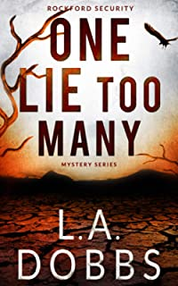 One Lie Too Many (Rockford Security Mystery Series)