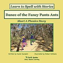 Dance of the Fancy Pants Ants: Short A Phonics Story