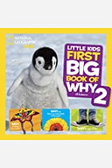 National Geographic Little Kids First Big Book of Why 2 (Little Kids First Big Books) Kindle Edition