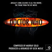 Doctor Who - Abigail's Song (Silence Is All You Know)