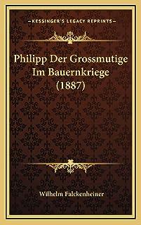 Philipp Der Grossmutige Im Bauernkriege (1887)