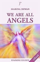 We are all Angels (Stazione Celeste eBook Book 8)