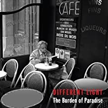 The Burden of Paradise [Explicit]