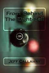 From Behind The Eight-Ball (Texas Outlaw Press Chapbook Series 5) Kindle Edition