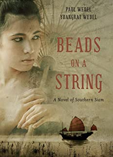 Beads on a String: A Novel of Southern Siam