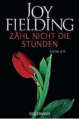 Zähl nicht die Stunden: Roman (German Edition) Format Kindle