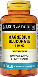Mason Natural Magnesium Gluconate 550mg Tablets 100 Prevent Dizziness, Muscle Weakness