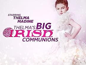 Thelma's Big Irish Communions