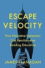 Escape Velocity: How Narrative Immersion Can Revolutionize Reading Education
