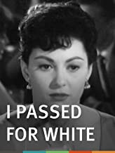 Best i passed for white movie Reviews