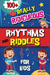 100+Rhythm and Riddles Nursery book for kids: Over 100 Hilarious Jokes, Riddles and Brain Teasers Fun for The Whole Family