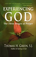Best experiencing god the three stages of prayer Reviews