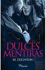 Dulces mentiras (Pretty nº 1) (Spanish Edition) Kindle Edition