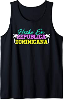 HECHO EN REPUBLICA DOMINICANA Shirt | Dominican Republic Tank Top