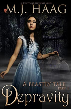 Depravity: A Beauty and the Beast Novel: Volume 1