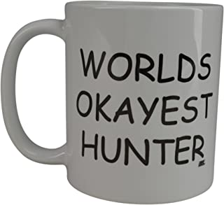 Rogue River Funny Coffee Mug Wolds Okayest Hunter Novelty Cup Great Gift Idea For Office Gag White Elephant Gift Humor Friend Who Likes Hunting (Hunter)