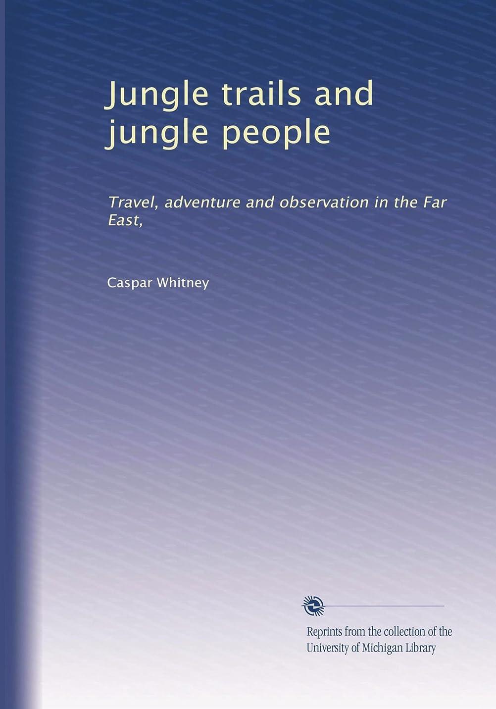 リーズシーボード魚Jungle trails and jungle people: Travel, adventure and observation in the Far East,