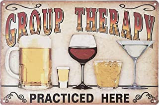 UNIQUELOVER Plaque Poster Group Therapy Practiced Here Retro Vintage Metal Tin Signs for Cafe Bar Pub Beer Pub Bar Wall Decor 12 X 8