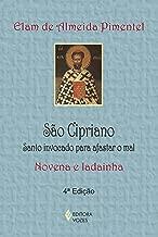 São Cipriano. Santo Invocado Para Afastar o Mal. Novena e Ladainha (Em Portuguese do Brasil)