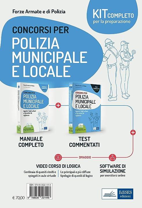 Kit completo concorso polizia municipale e locale. manuale e test commentati - video corso concorsi polizia 978-8836221448
